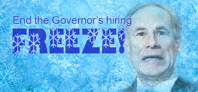 Governor Abbott's call for a 7-month hiring freeze in state agencies and universities is dangerous and will have real-life consequences for Texans. From students enrolling in universities, to disabled Texans […]